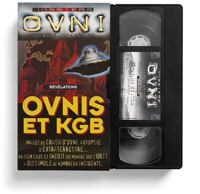VHS OVNIS et KGB.